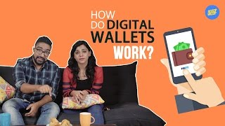 ScoopWhoop: How Do Digital Wallets Work