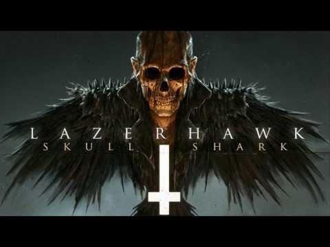 Baixar LazerHawk - Skull and Shark [Full Album]