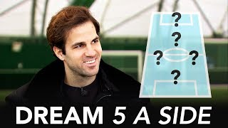 Who's the better striker; Thierry Henry or Diego Costa? | Cesc Fabregas Dream 5-A-Side