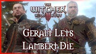 Witcher 3: Geralt lets Lambert Die in the Battle of Kaer Morhen