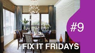 Interior Design | WOW Dining Room | Fix It Fridays Ep.9