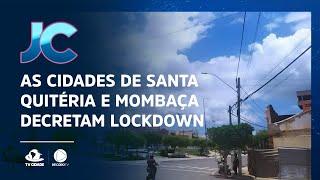 As cidades de Santa Quitéria e Mombaça decretam lockdown