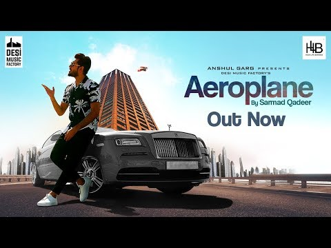 Sarmad Qadeer - Aeroplane (Full Video)