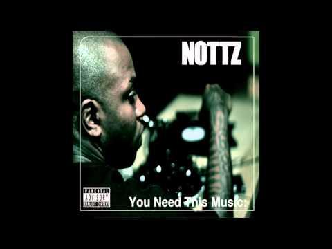 Nottz - A Dream Come True
