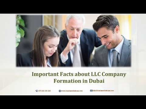 Important Facts about LLC Company Formation in Dubai