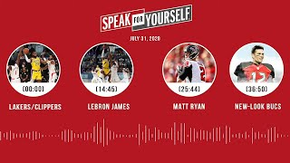 Lakers/Clippers, LeBron James, Matt Ryan, Bucs (7.31.20) | SPEAK FOR YOURSELF Audio Podcast