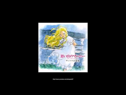 When Marnie Was There (思い出のマーニー) - Fan Soundtrack - When Two Minds Collide