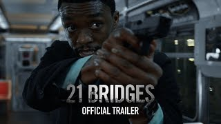 21 Bridges | Official Trailer | Coming Soon to Theaters HD