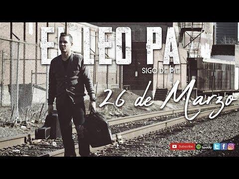 El Leo - Sigo De Pie (Trap Cristiano 2018) Video HD