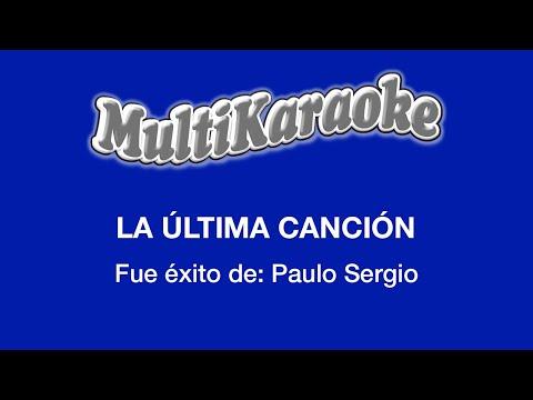 Multi Karaoke - La Ultima Cancion