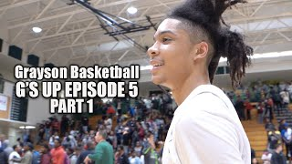 Grayson Basketball | G's Up - Episode 5 Part 1