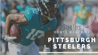 "Donte Moncrief || ""Welcome To Pittsburgh"" 