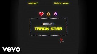 Mooski - Track Star (Lyric Video)