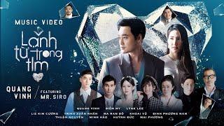 Lạnh Từ Trong Tim - Quang Vinh ft. Mr. Siro | Official Music Video