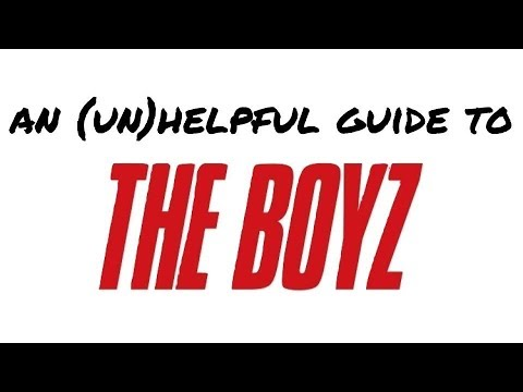 an (un)helpful guide to the boyz