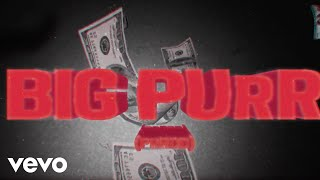 Coi Leray ft. Pooh Shiesty - BIG PURR (Prrdd) (Official Lyric Video)
