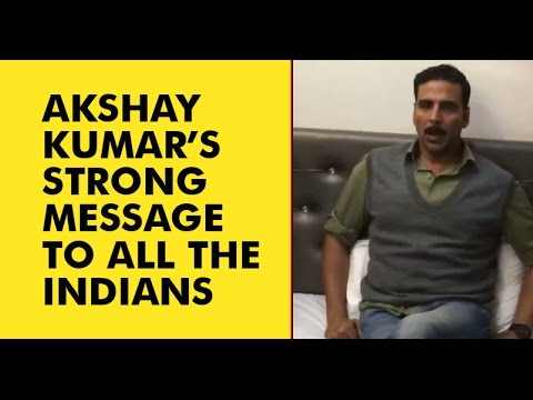 Akshay's Strong Message to People Playing Politics over Surgical Strikes