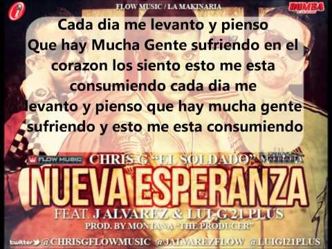 ►Nueva Esperanza - Chris G Ft. J Alvarez Y Lui-G 21 Plus ♪Letra♪/♪Lyrics♪