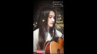 Ai Là Người Thương Em - Quân A.P    Anh Thư Cover (Guitar) - Anh Thư Vlog
