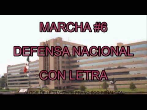 MARCHA DEFENSA NACIONAL CON LETRA