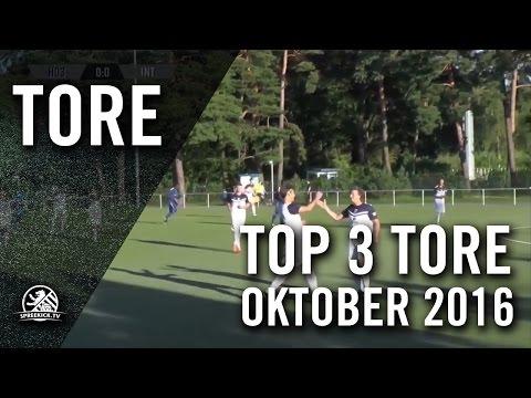 Top 3 Tore - Oktober 2016   SPREEKICK.TV