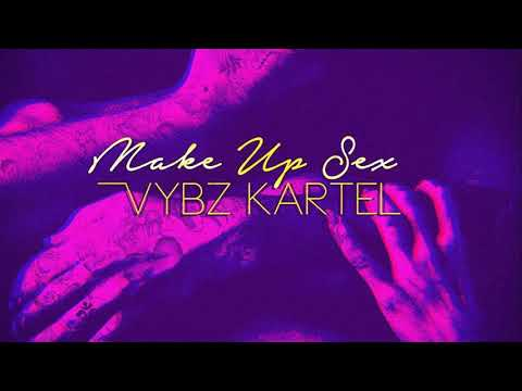 Vybz Kartel - Make Up Sex (Raw) [Official Audio] January 2018