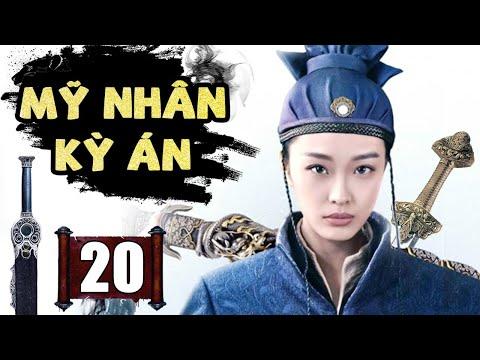Mỹ Nhân Kỳ Án - Tập cuối | Phim Kiếm Hiệp Cổ Trang Trung Quốc Mới Nhất 2020 - Thuyết Minh