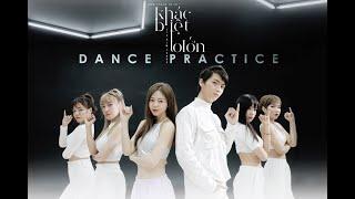 KHÁC BIỆT TO LỚN - DANCE PRACTICE | LIZ KIM CƯƠNG