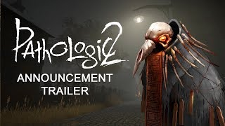 Pathologic 2 - Announcement Trailer