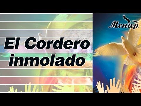 El Cordero Inmolado / Coro Menap