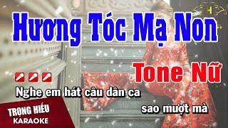 Karaoke Hương Tóc Mạ Non Tone Nữ Nhạc Sống   Trọng Hiếu
