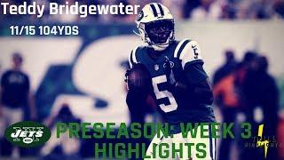 Teddy Bridgewater Preseason Week 3 Highlights | Trade? 08.24.2018