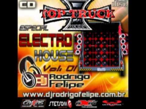 Baixar CD Top Truck Pancadão Especial Electro House - DJ RODRIGO FELIPE