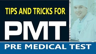 Tips and Tricks for PMT Exam