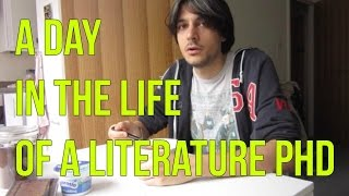 A Day in the Life of a Literature PhD