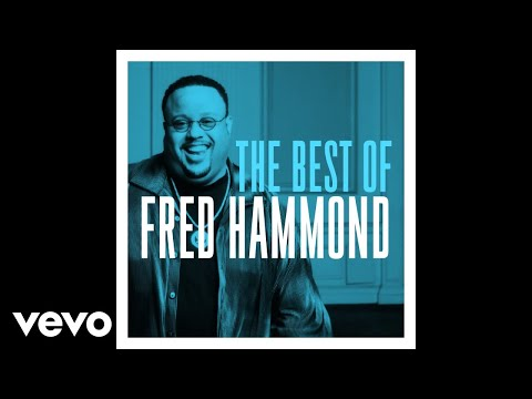 Fred Hammond, Radical For Christ - Jesus Be a Fence Around Me (Live) [Audio]