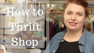 How to Thrift Shop Thrift Shopping Tips
