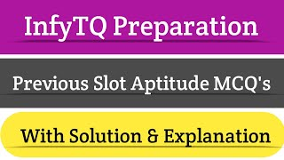 InfyTQ previous slot aptitude questions | with Solution and explanation | Intellective Tech