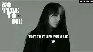 Billie Eillish - No Time To Die | #WhatsappStatus | Lyrics Status | Video ||
