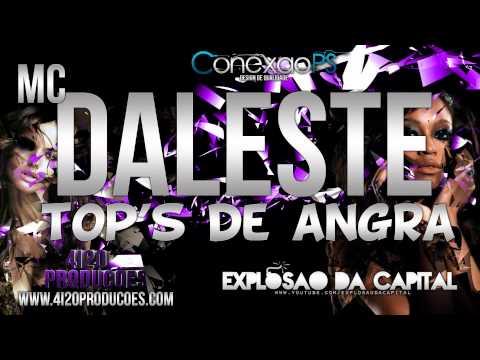 Baixar MC DALESTE - TOPS DE ANGRA ( ACESSE www.4i20producoes.com ) 4i20 PRODUÇÕES VEM COM NÓIS !