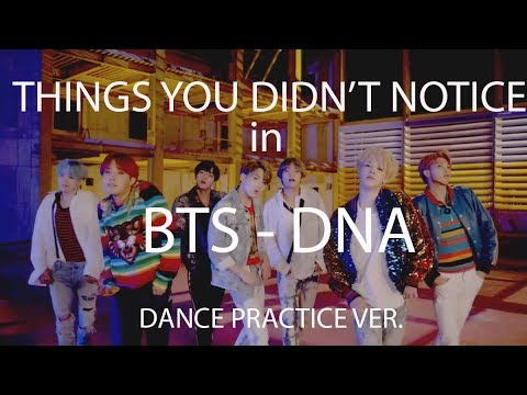 Things you didn't notice in BTS's DNA dance practice ver.