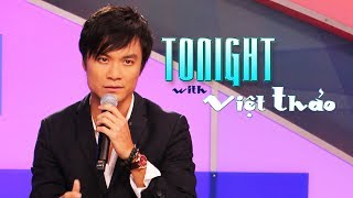 Tonight with Viet Thao - Episode 72 (Special Guest: HUỲNH PHI TIỄN)