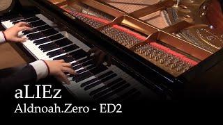 aLIEz - Aldnoah.zero ED 2 [Piano]