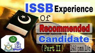 ISSB Recommended Candidate sharing his Experience part-2 | How to get recommendation in issb