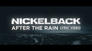 Nickelback - After The Rain [Lyric Video]