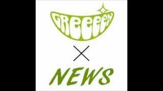 weeeek GReeeeN × NEWS