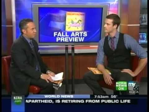 Sactown's Fall Arts Preview Feature on KCRA