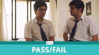 Dice Media | Pass ya Fail | Ft. Akashdeep Arora and Omkar Kulkarni