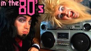 In The 80's Song - Rhett & Link