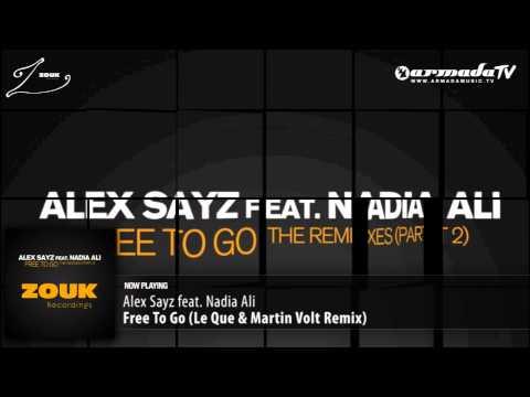 Alex Sayz feat. Nadia Ali  - Free To Go (Le Que & Martin Volt Remix)